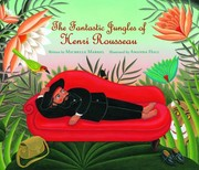 Cover of: The fantastic jungles of Henri Rousseau