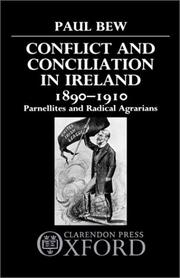 Cover of: Conflict and conciliation in Ireland, 1890-1910