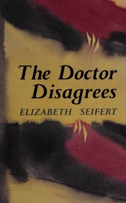 Cover of: The doctor disagrees