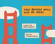 Cover of: This bridge will not be gray