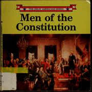 Cover of: Men of the Constitution: GREAT AMERICANS (Great Americans Series)