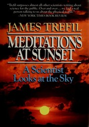 Cover of: Meditations at sunset: a scientist looks at the sky