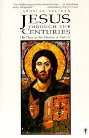 Cover of: Jesus through the centuries: His place in the history of culture