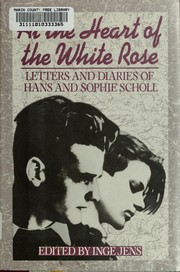 Cover of: At the heart of the White Rose