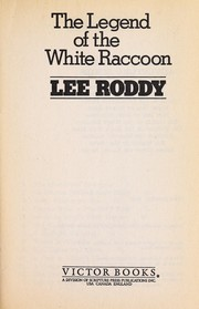 Cover of: The legend of the white raccoon