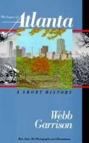 Cover of: The legacy of Atlanta: a short history