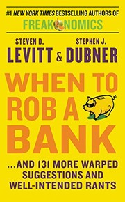Cover of: When to rob a bank