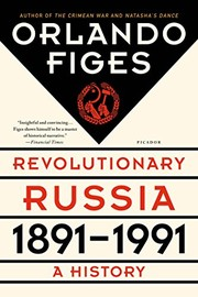 Cover of: Revolutionary Russia, 1891-1991