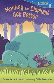 Cover of: Monkey and elephant get better