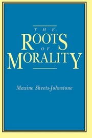 Cover of: The roots of morality