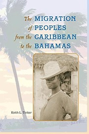 Cover of: The migration of peoples from the Caribbean to the Bahamas