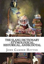 Cover of: The slang dictionary