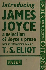 Cover of: Introducing James Joyce: a selection of Joyce's prose