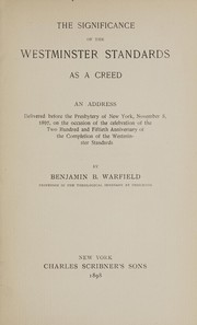 Cover of: The significance of the Westminster standards as a creed