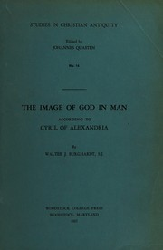 Cover of: The Image Of God In Man According To Cyril Of Alexandria