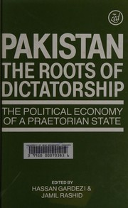Cover of: Pakistan, the roots of dictatorship