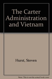 Cover of: The Carter administration and Vietnam