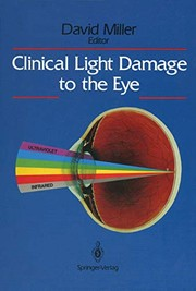 Cover of: Clinical Light Damage to the Eye
