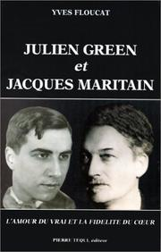 Cover of: Julien Green et Jacques Maritain