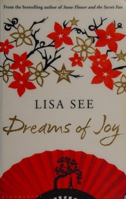 Cover of: Dreams of Joy (Shanghai Girls #2)