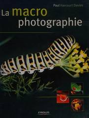 Cover of: La macrophotographie