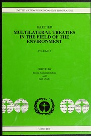 Cover of: Selected multilateral treaties in the field of the environment