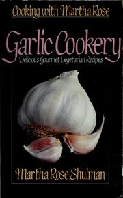 Cover of: Garlic cookery