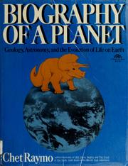 Cover of: Biography of a planet: geology, astronomy, and the evolution of life on earth