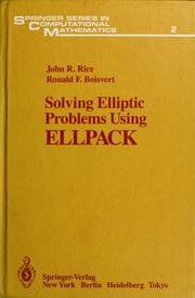 Cover of: Solving elliptic problems using ELLPACK