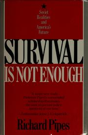 Cover of: Survival is not enough