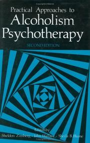Cover of: Practical approaches to alcoholism psychotherapy