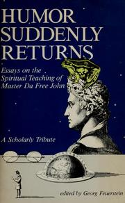 Cover of: Humor suddenly returns: essays on the spiritual teaching of Master Da Free John : a scholarly tribute