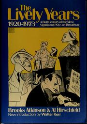 Cover of: The lively years, 1920-1973