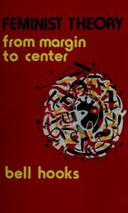 Cover of: Feminist Theory: From Margin to Center: From Margin to Center