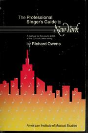 Cover of: The professional singer's guide to New York