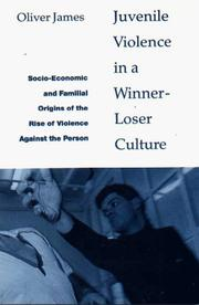 Cover of: Juvenile violence in a winner-loser culture