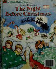 Cover of: Clement C. Moore's the night before Christmas