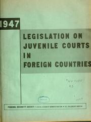 Cover of: Legislation on juvenile courts in foreign countries
