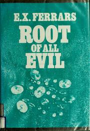 Cover of: Root of all evil