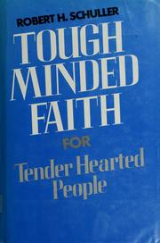 Cover of: Tough minded faith for tender hearted people
