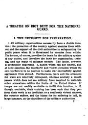 Cover of: A treatise on riot duty for the National Guard