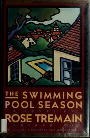 Cover of: The swimming pool season: a novel