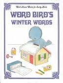Cover of: Word Bird's winter words