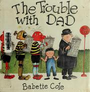 Cover of: The trouble with Dad