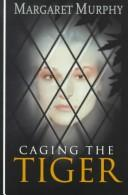 Cover of: Caging the tiger