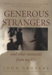 Cover of: Generous strangers and other moments from my life