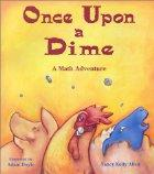 Cover of: Once upon a dime: a math adventure