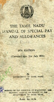 Cover of: The Tamil Nadu manual of special pay and allowances, corrected up to 31st July 1976