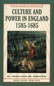 Cover of: Culture and power in England, 1585-1685