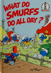Cover of: What do Smurfs do all day?
